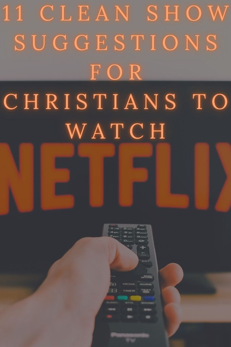 11 Clean TV Show Suggestions For Christians To Watch