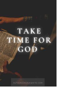Take Time For God