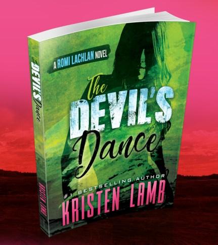 The Devil's Dance, The Devil's Dance Kristen Lamb, Author Kristen Lamb, Kristen Lamb novel, Kristen Lamb mystery-thriller, Romi Lachlan