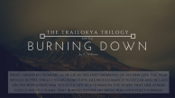 Burning Down, The Trailokya Trilogy, Book 2