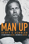 Man Up! by Scott C. Schuler