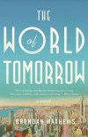 World of Tomorrow by Brendan Mathews