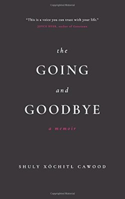 The Going and Goodbye by Cawood