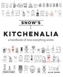 Kitchenalia by Alan Snow