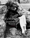 It's My Party by Jeanette Watson