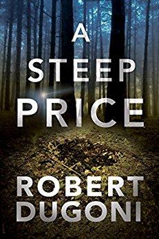 A Steep Price by Robert Duugoni