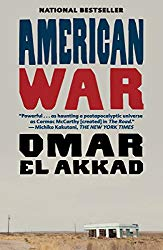 American War by Omar El Akkad wins 2018 Oregon Book Awards for fiction.