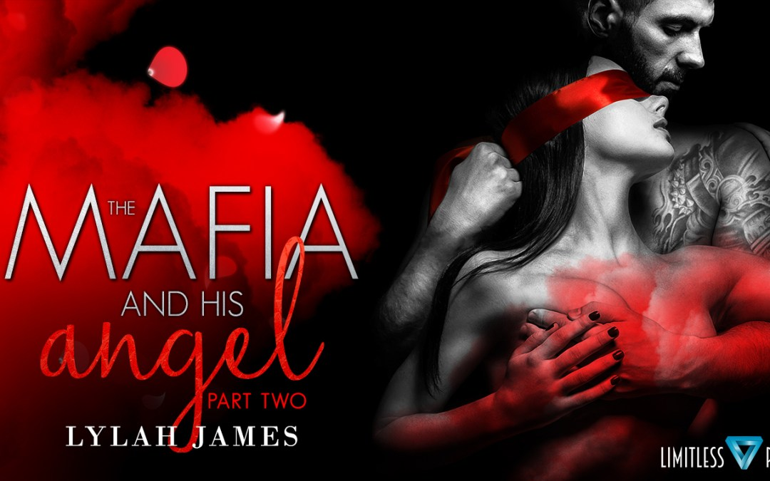The Mafia and His Angel: Part 2 is LIVE