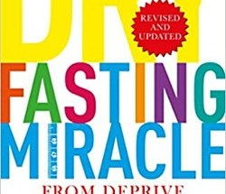 The Dry Fasting Miracle From Deprive To Thrive by Luke Coutinho and Sheikh Abdul Aziz Nuaimi