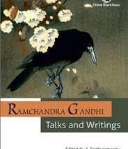 Ramchandra Gandhi: Talks and Writings
