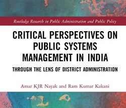 Critical Perspectives on Public Systems Management in India