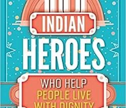 10 Indian Heroes Who Help People