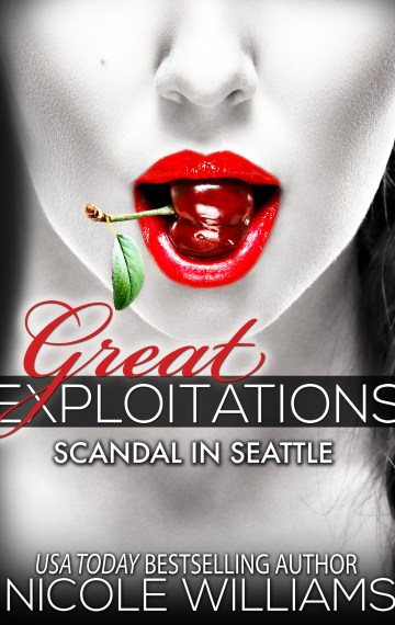 SCANDAL IN SEATTLE (Great Exploitations #2)