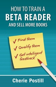 How to Train a  Beta Reader: and Sell More Books -Cover image