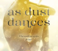 LIVE! As Dust Dances