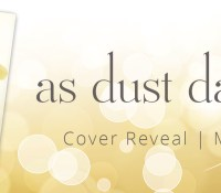 COVER & BLURB REVEAL: As Dust Dances