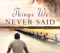OUT NOW: Things We Never Said