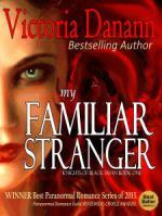 My Familiar Stranger Victoria Danann