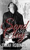 Sand and Clay by Sarah Robinson