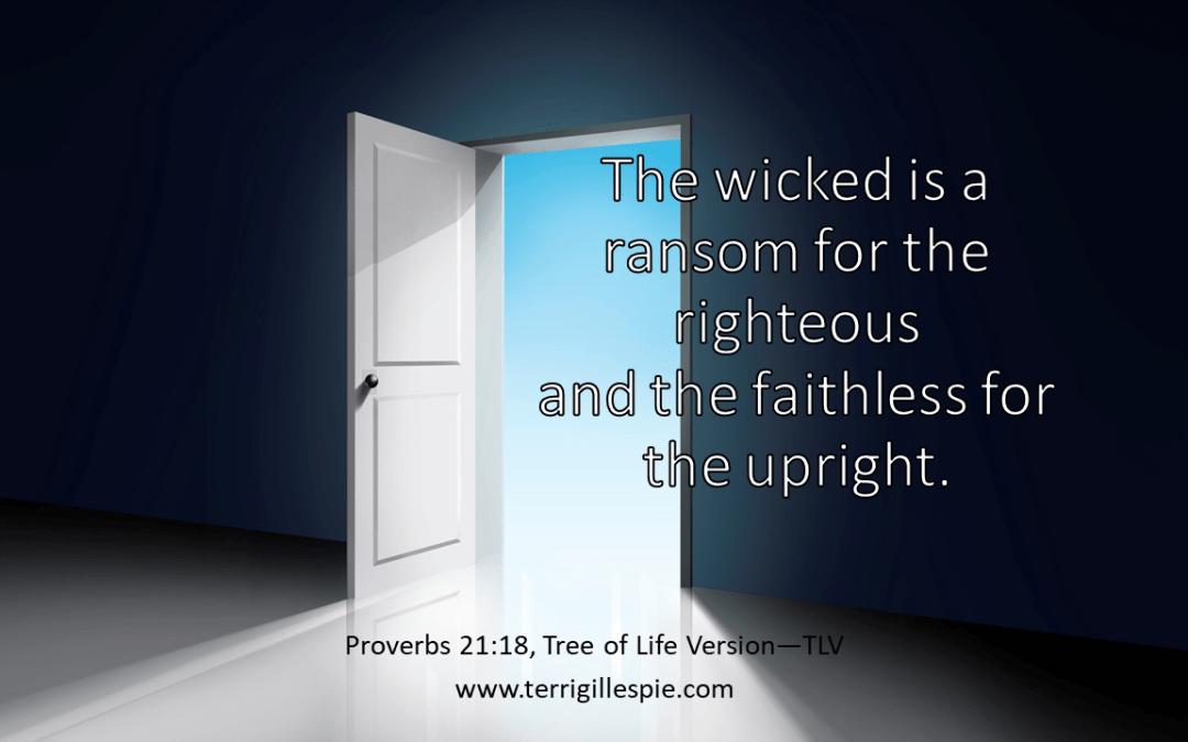 Wisdom's Journey: Proverbs 21:18
