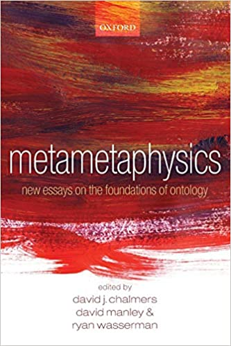 metametaphysics by david j chalmers david manley ryan wasserman