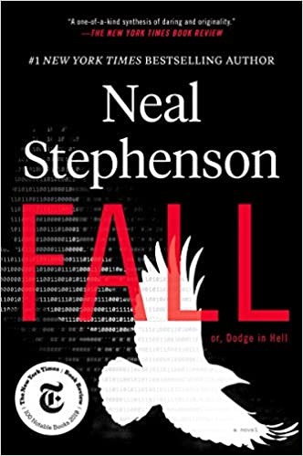 Neal Stephenson Fall; or, Dodge in Hell