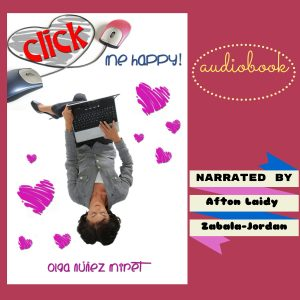 Click Me Happy! Audiobook. Narrated by Afton Laidy Jordan