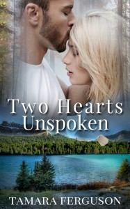 Two Hearts Unspoken (Two Hearts Wounded Warrior Romance II) by Tamara Ferguson