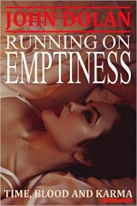 Running on Emptiness by John Dolan