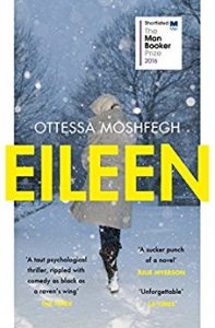 Book Review of Eileen by Otessa Moshfegh