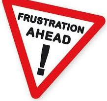 frustration ahead