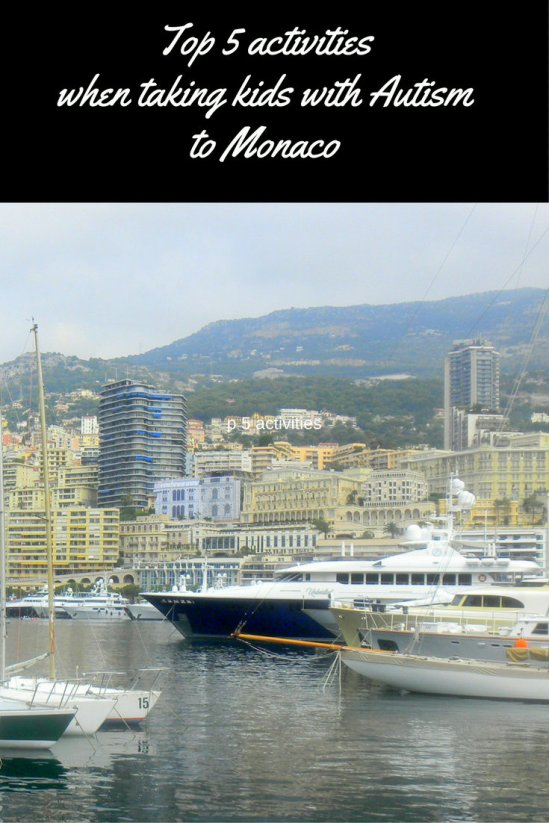 Top Five Activities When Taking Kids With Autism To Monaco pin