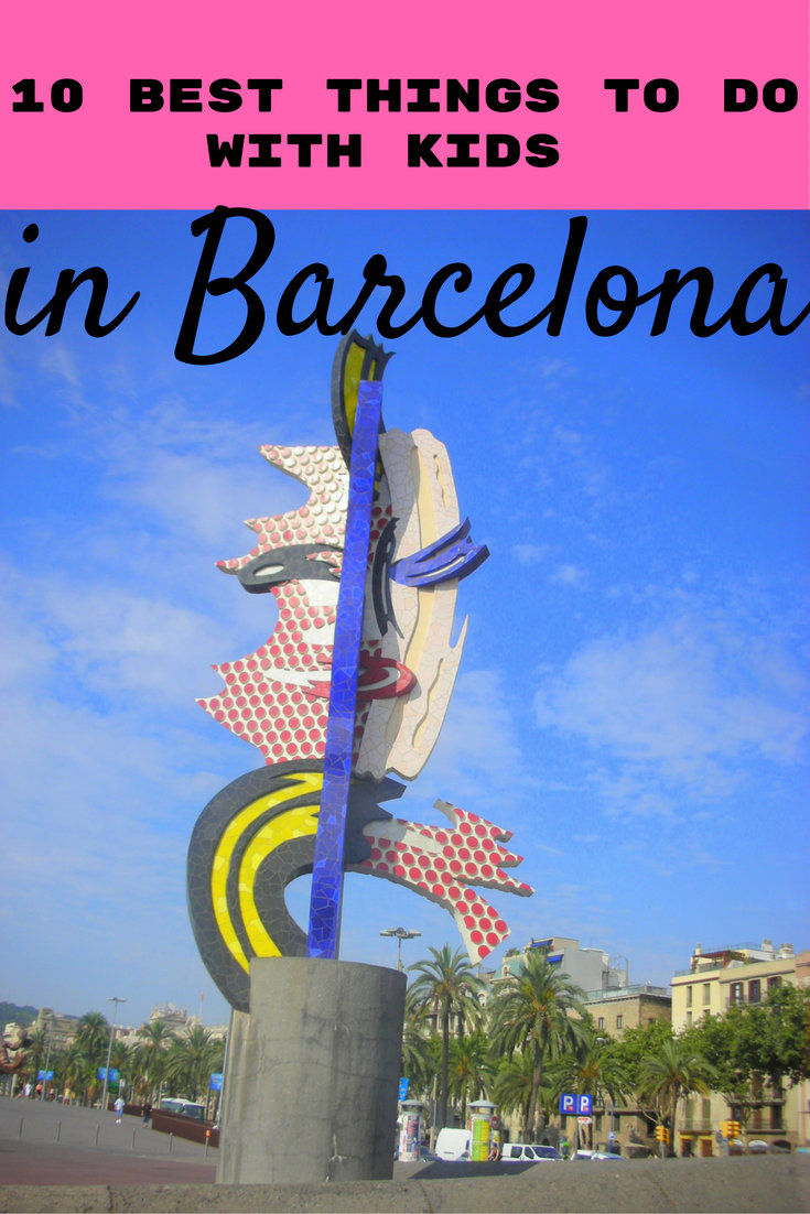 Ten Best Things to do with Kids in Barcelona pin