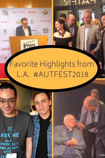 Favorite Highlights from L.A. #AUTFEST2018 pin