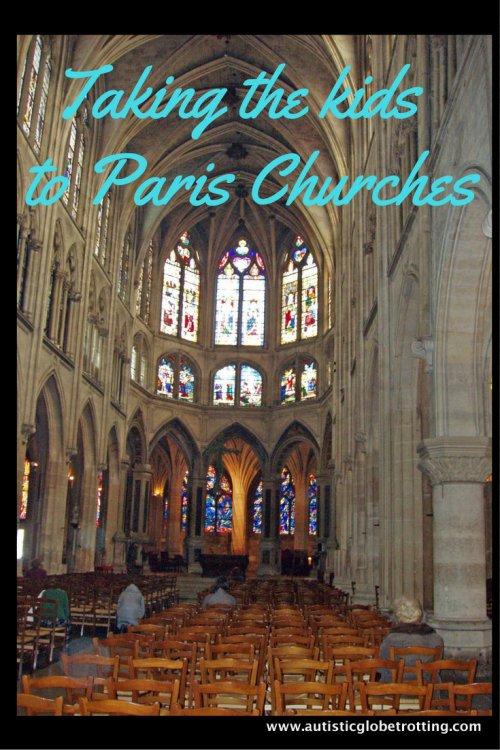 Taking the kids to Paris Churches