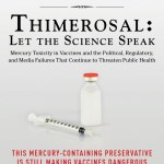Robert Kennedy Jr : Thimerosal, vaccination and political fireworks