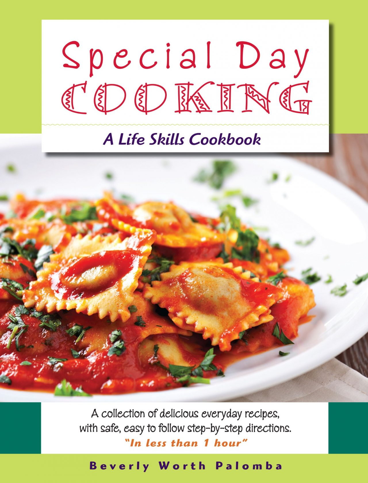 Book Review Special Day Cooking A Life Skills Cookbook