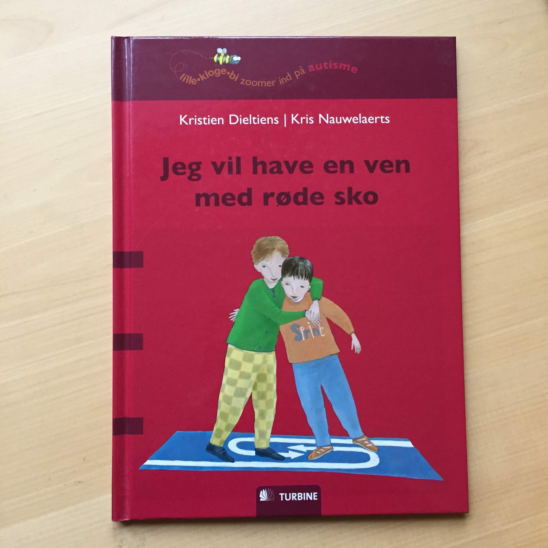 Jeg vil have en ven med røde sko af K. Dieltiers og K. Nauwelaerts (børnebog) 20 kr.