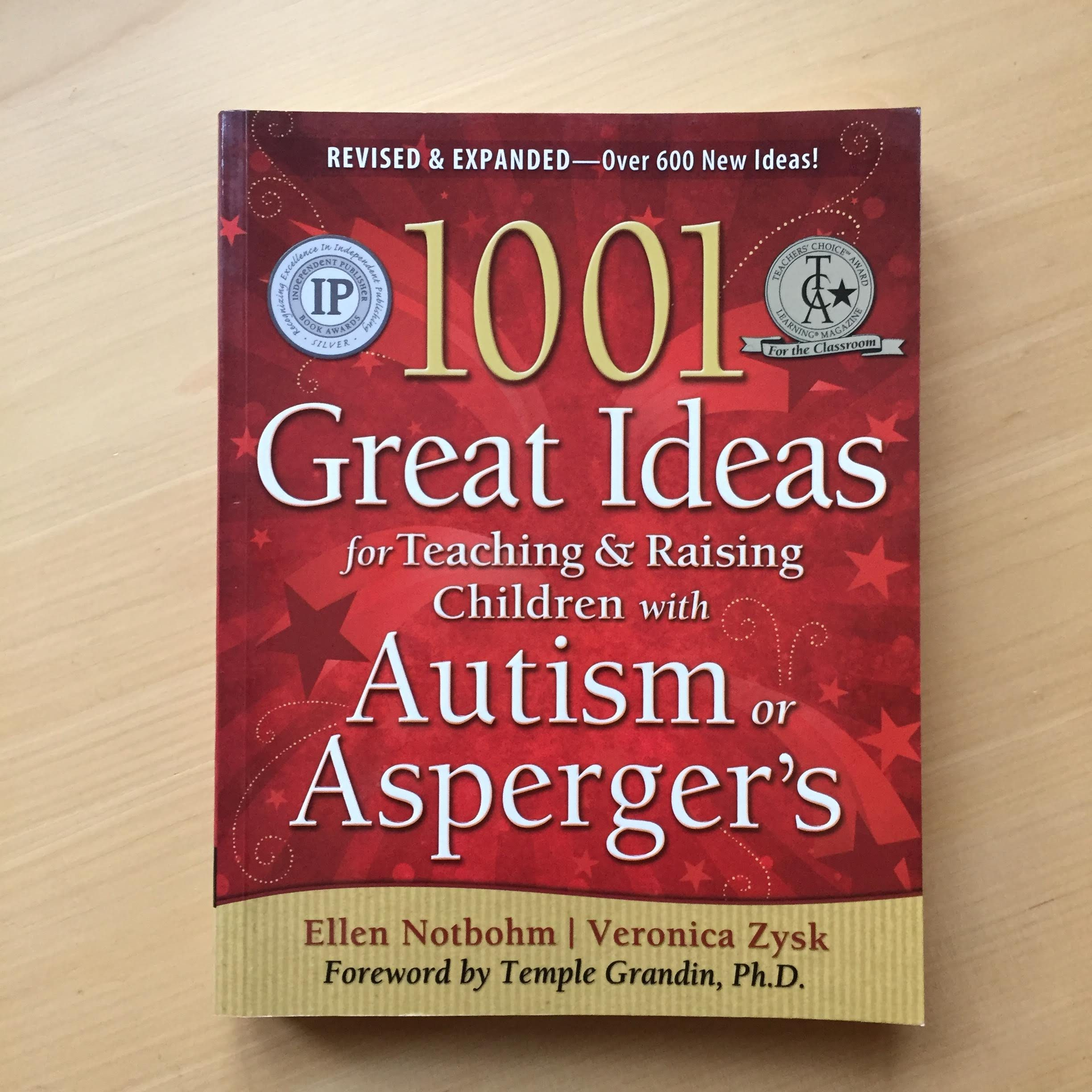 1001 great ideas for teaching and raising children with autism og Asperger's af E. Notbohm og V. Zysk 50 kr.
