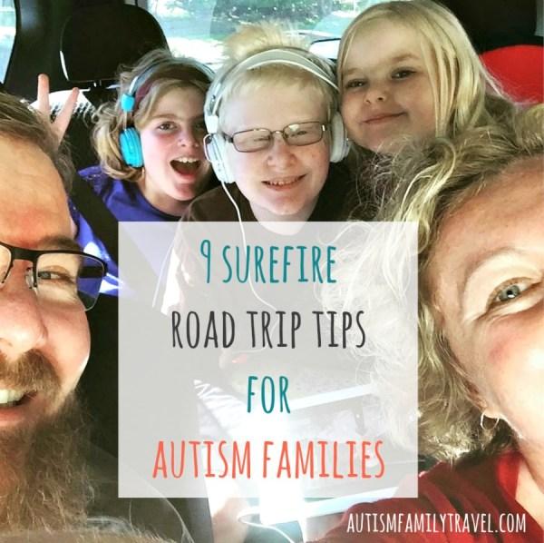 9 surefire road trip tips for autism families - www.autismfamilytravel.com
