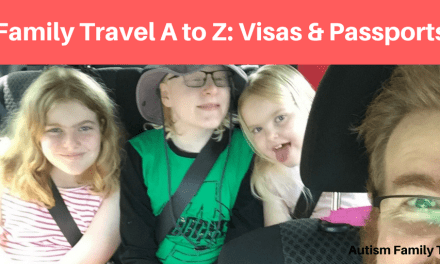 Family Travel A to Z: Visas & Passports