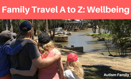 Family Travel A to Z: Wellbeing