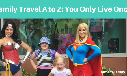 Family Travel A to Z: You Only Live Once (YOLO!)