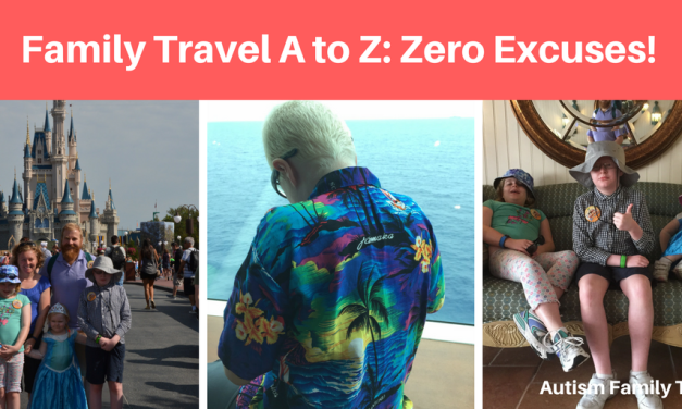 Family Travel A to Z: Zero Excuses!