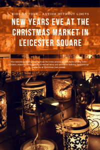 New Years Eve at the Christmas market in Leicester Square, London