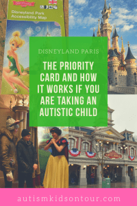 The Disneyland Paris Priority Card and how it works if you are taking an Autistic child