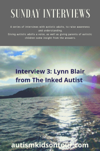 Sunday Interviews: The third in a series of interviews with autistic adults