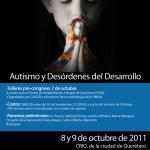 """2º Encuentro Internacional de Autismo: """"Genialidad Incomprendida"""", Querétaro 2011"""