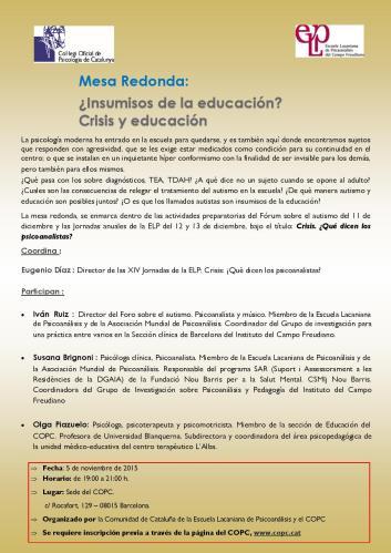 Mesa Redonda: ¿Insumisos de la educación? Crisis y educación. En el Col.legi Oficial de Psicología de Catalunya