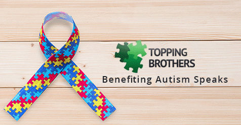 Help Raise Awareness – Autism Spectrum Disorder (ASD)    Topping Brothers